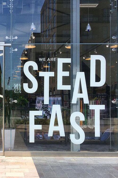 SteadFast Storefront window