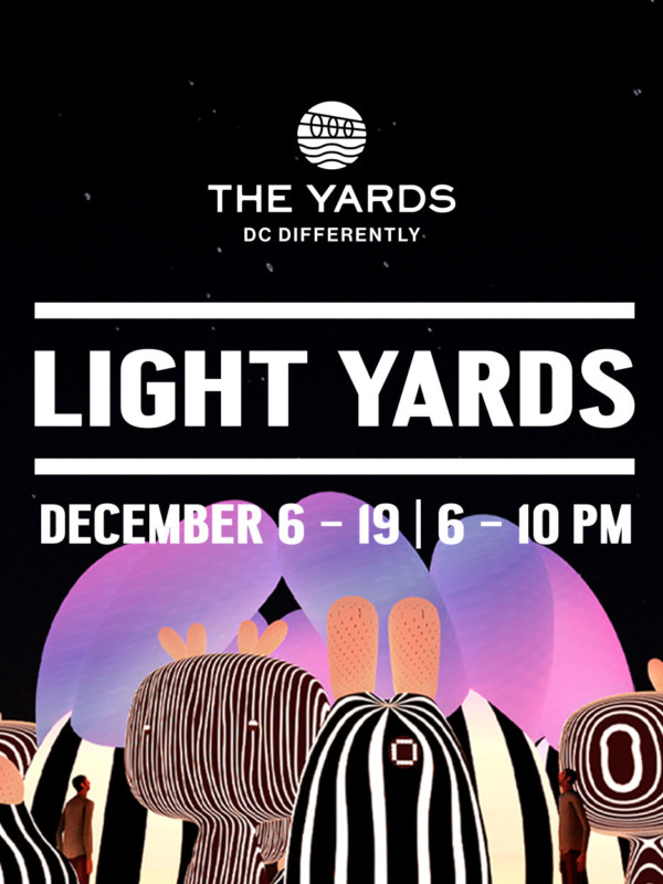 Light Yards | December 6–23 | 6–10PM