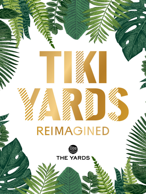 Tiki Yards Reimagined