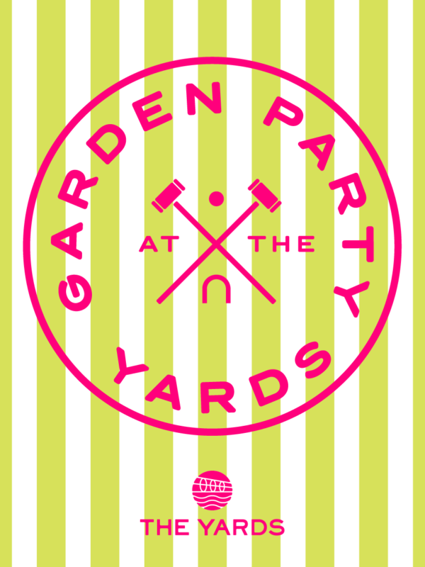 Garden Party at The Yards